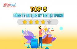 [TOP 5] Công ty du lịch uy tín tại Việt Nam